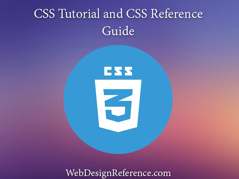 CSS Tutorial and CSS Reference
